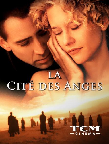 TCM Cinéma - La cité des anges