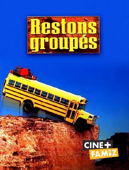 Ciné+ Famiz - Restons groupés