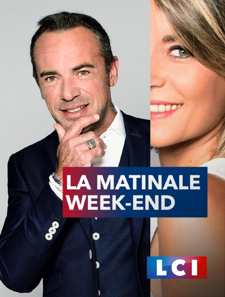 LCI - La matinale week-end