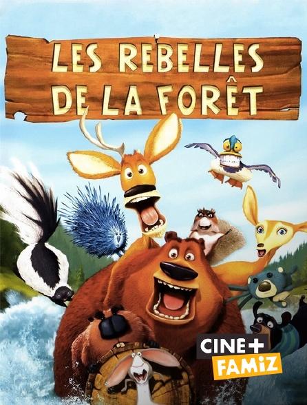 Ciné+ Famiz - Les rebelles de la forêt