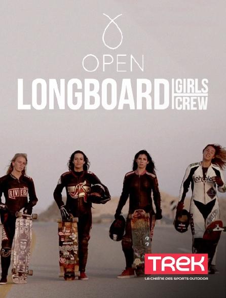 Trek - Open : The Long Board Girls Crew
