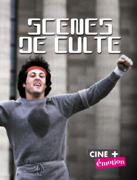 Ciné+ Emotion - Scènes de culte