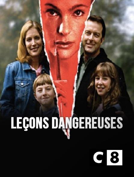 C8 - Leçons dangereuses