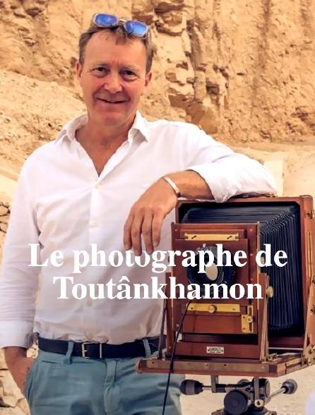 Le photographe de Toutânkhamon
