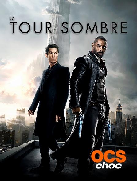 OCS Choc - La tour sombre