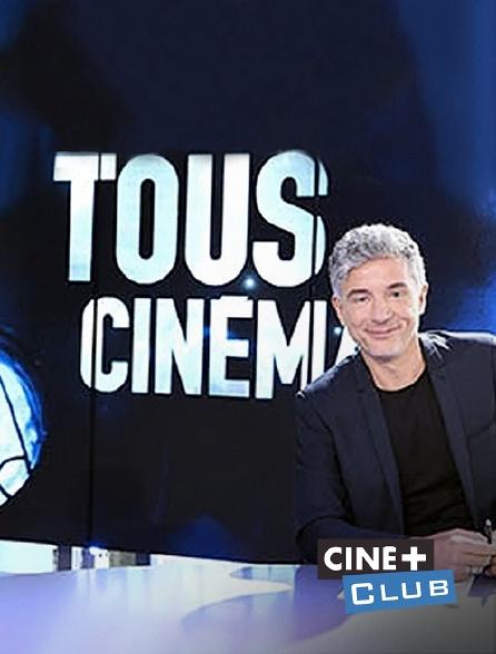 Ciné+ Club - Tous cinéma
