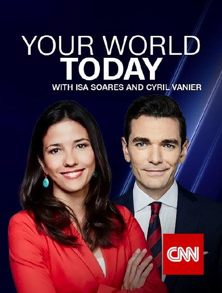 CNN - Your World Today with Isa Soares and Cyril Vanier