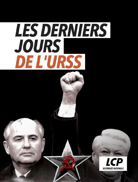 LCP 100% - Les derniers jours de l'URSS