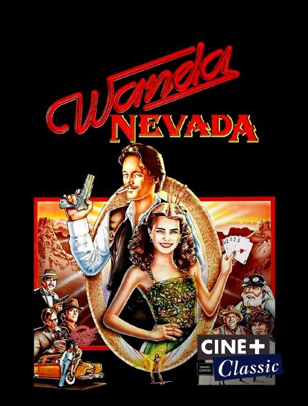 Ciné+ Classic - Wanda Nevada