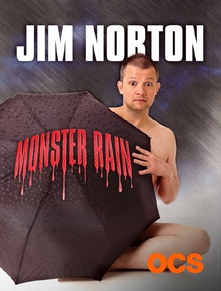 OCS - Jim Norton : Monster Rain