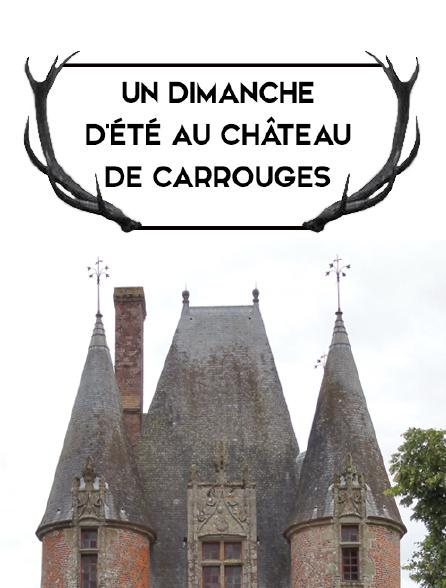 Un dimanche d'été au château de Carrouges