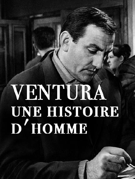 Ventura, une histoire d'homme