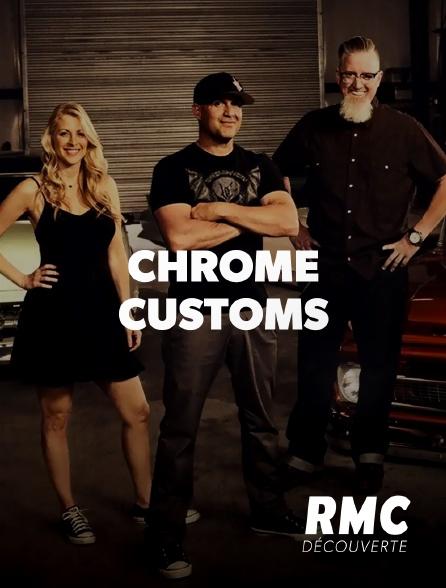 RMC Découverte - Chrome Customs
