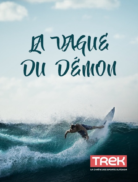 Trek - La vague du démon