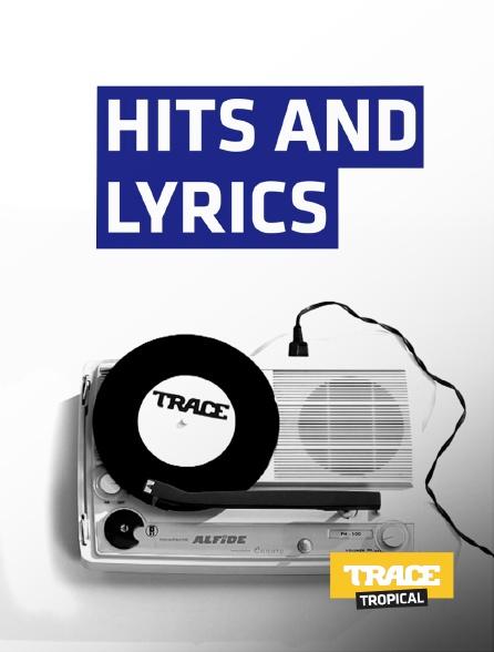 Trace Tropical - Hits and Lyrics