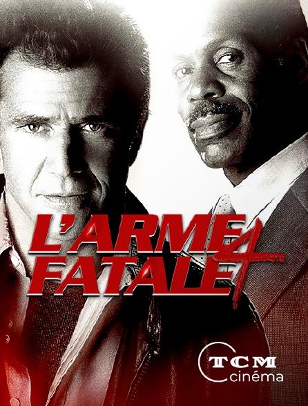 TCM Cinéma - L'arme fatale 4