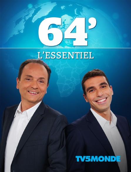 TV5MONDE - 64', l'essentiel