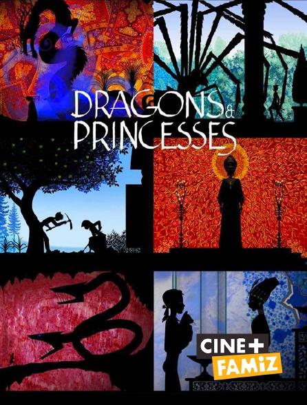 Ciné+ Famiz - Dragons et princesses