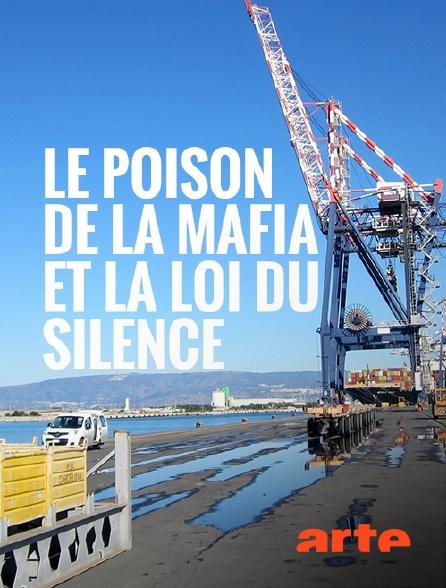 Arte - Le poison de la mafia et la loi du silence