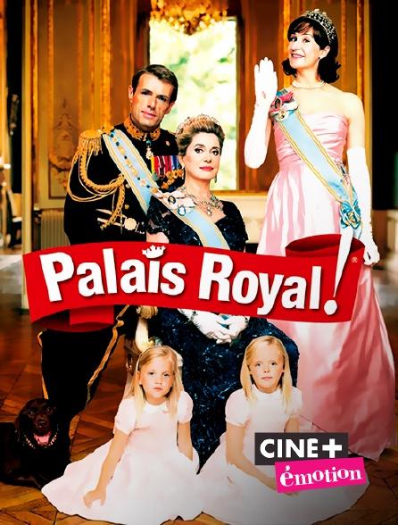 Ciné+ Emotion - Palais Royal !