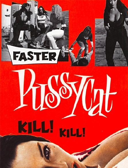 Faster Pussycat, Kill ! Kill !