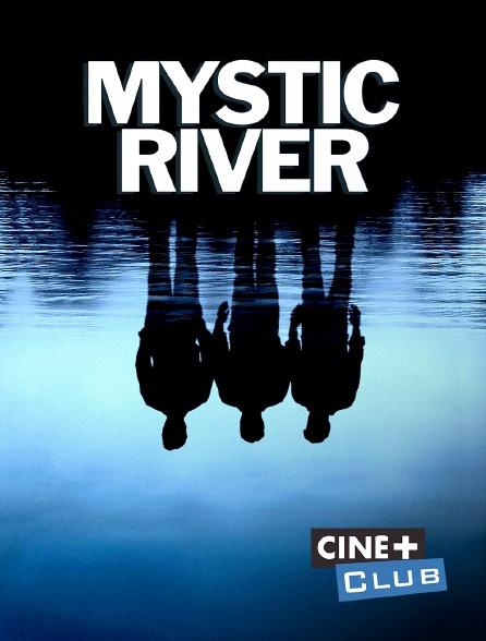 Ciné+ Club - Mystic River