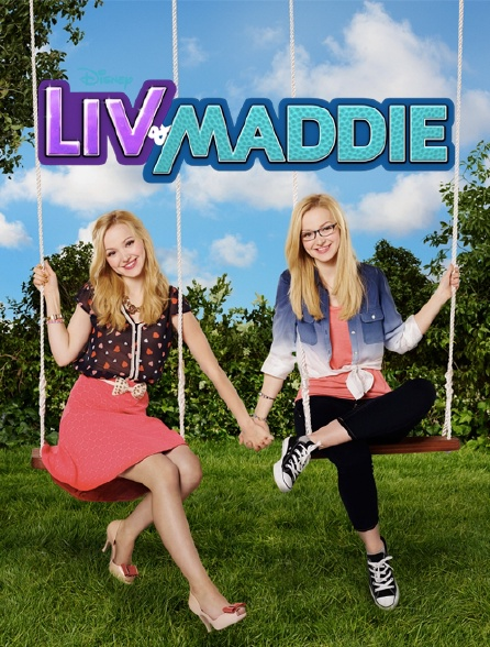 Liv & Maddie : California Style
