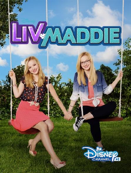 Disney Channel +1 - Liv & Maddie : California Style