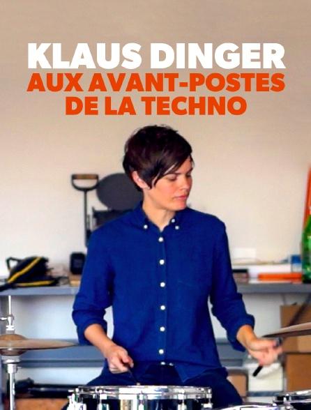 Klaus Dinger : aux avant-postes de la techno