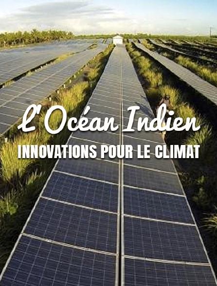 L'océan Indien : innovations pour le climat