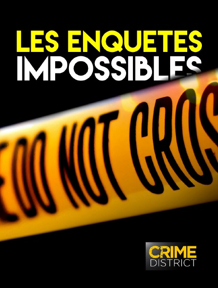 Crime District - Les enquêtes impossibles