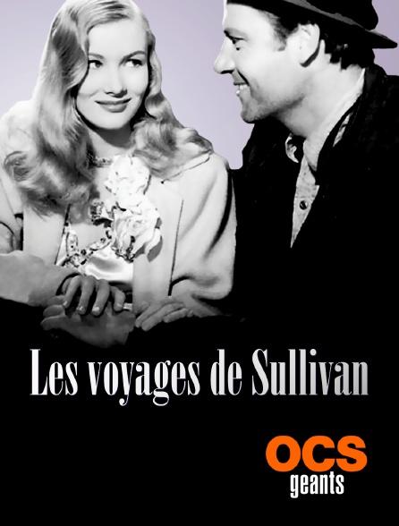 OCS Géants - Les voyages de Sullivan