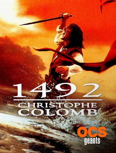 OCS Géants - 1492 : Christophe Colomb