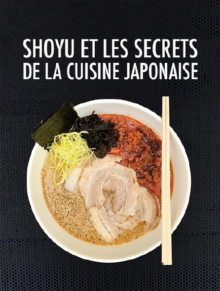Shoyu et les secrets de la cuisine japonaise