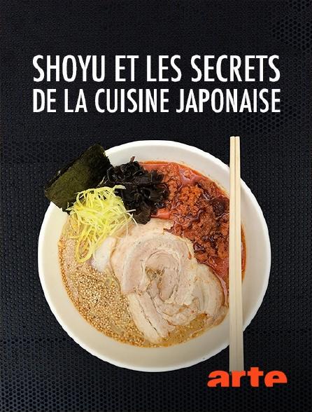 Arte - Shoyu et les secrets de la cuisine japonaise