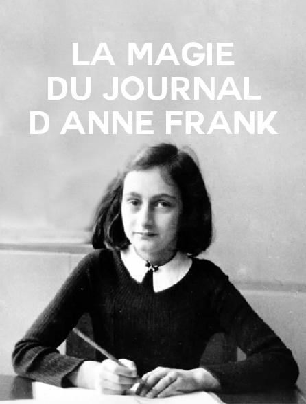 La magie du journal d'Anne Frank