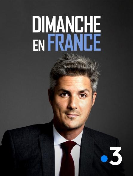 France 3 - Dimanche en France