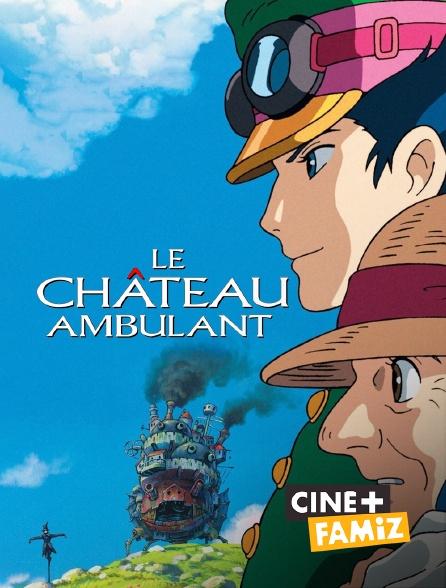 Ciné+ Famiz - Le château ambulant