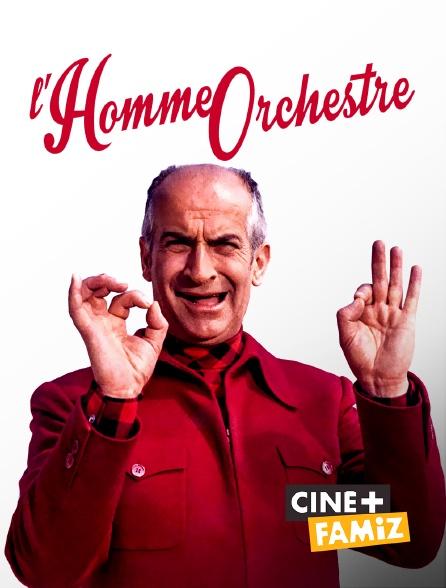Ciné+ Famiz - L'homme orchestre