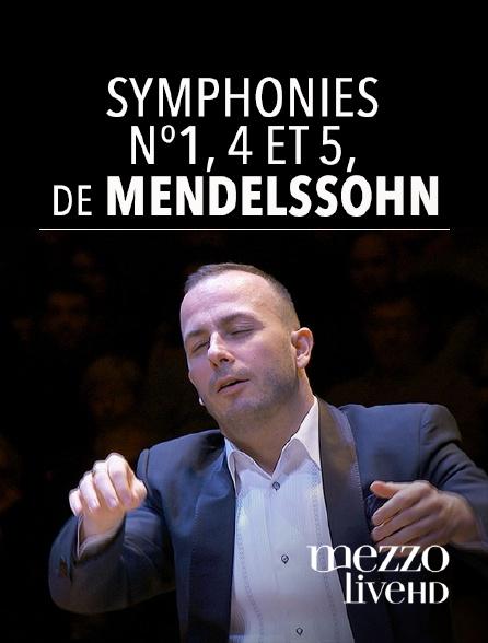 Mezzo Live HD - Symphonies n°1, 4 et 5 de Mendelssohn