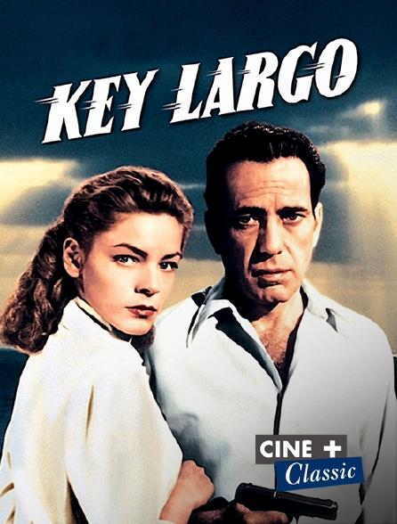 Ciné+ Classic - Key Largo