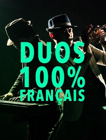 Duos : 100% français