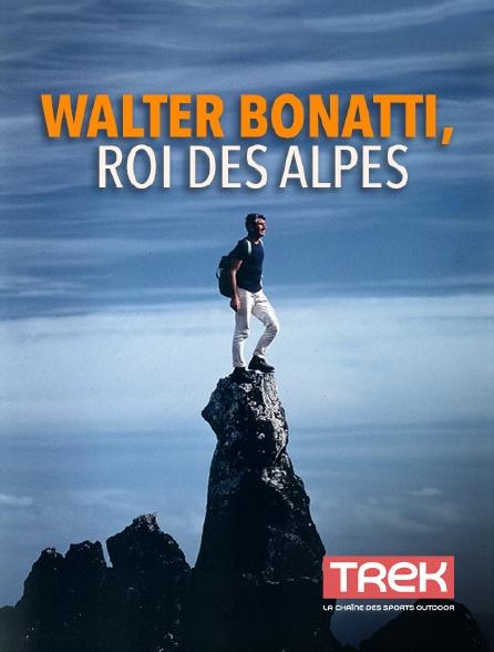 Trek - Walter Bonatti, roi des Alpes