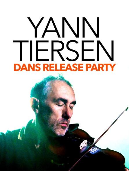 Yann Tiersen dans Release Party