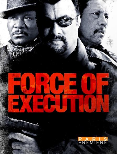 Paris Première - Force of Execution