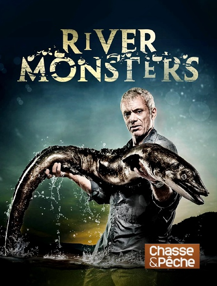 Chasse et pêche - River Monsters