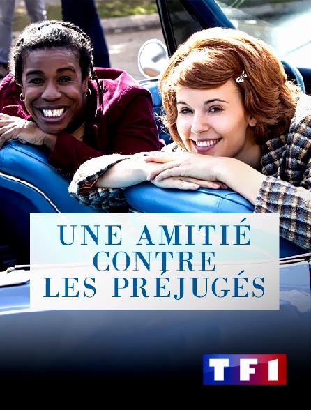 TF1 - Une amitié contre les préjugés