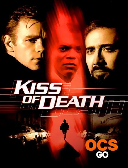 OCS Go - Kiss of Death