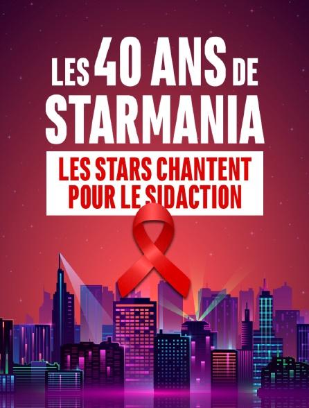 Les 40 ans de Starmania : les stars chantent pour le Sidaction