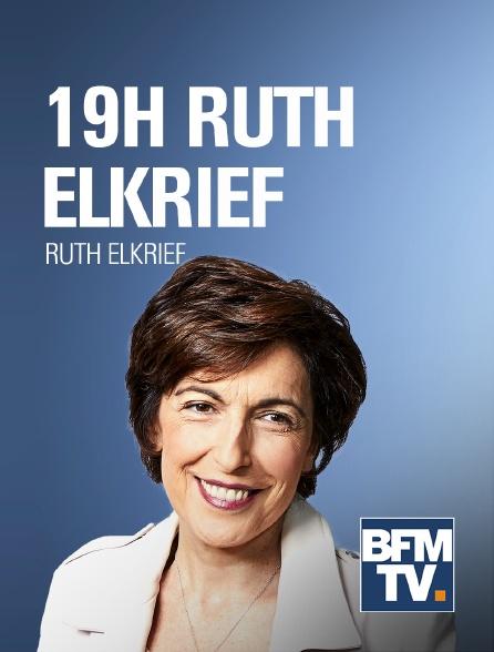 BFMTV - 19H Ruth Elkrief